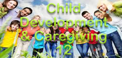 Child Dev & Caregiving 12